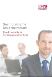 Detailanzeige: Suchtprobleme am Arbeitsplatz - Eine Praxishilfe für Personalverantwortliche