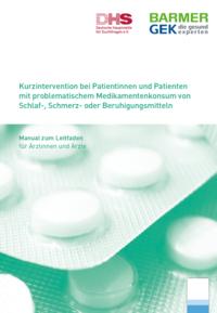 Detailanzeige: Kurzintervention bei Patientinnen und Patienten mit problematischem Medikamentenkonsum von Schlaf-, Schmerz- oder Beruhigungsmitteln