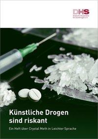 Detailanzeige: Künstliche Drogen sind riskant