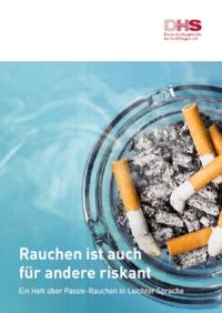 Detailanzeige: Rauchen ist auch für andere riskant