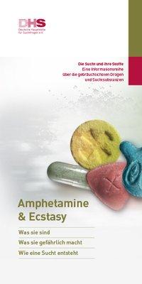 Detailanzeige: Amphetamine & Ecstasy - Die Sucht und ihre Stoffe