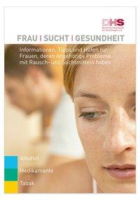 Detailanzeige: Frau Sucht Gesundheit - für Angehörige