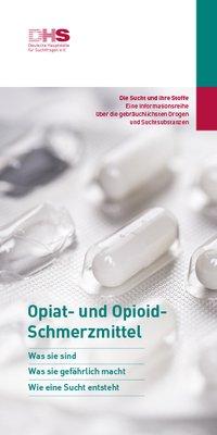 Detailanzeige: Opiat- und Opioid-Schmerzmittel - Die Sucht und ihre Stoffe