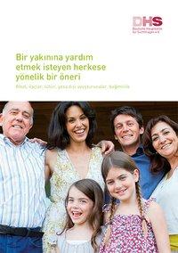 Detailanzeige: Ein Angebot an alle, die einem nahestehenden Menschen helfen möchten (türkisch)