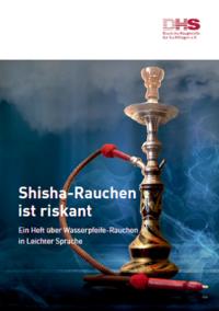 Detailanzeige: Shisha-Rauchen ist riskant