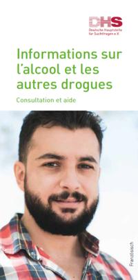 Detailanzeige: Informationen zu Alkohol und anderen Drogen (französisch/deutsch)