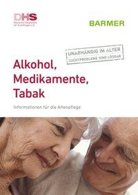 Detailanzeige: Alkohol, Medikamente, Tabak