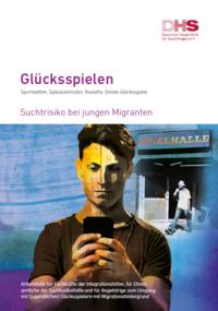 Detailanzeige: Glücksspielen - Suchtrisiko bei jungen Migranten
