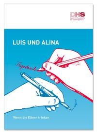 Detailanzeige: Luis und Alina - Tagebuch
