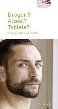 Detailanzeige: Drogen? Alkohol? Tabletten? (rumänisch/deutsch)