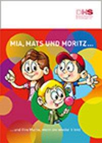 Detailanzeige: Mia, Mats und Moritz