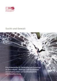 Detailanzeige: Sucht und Gewalt